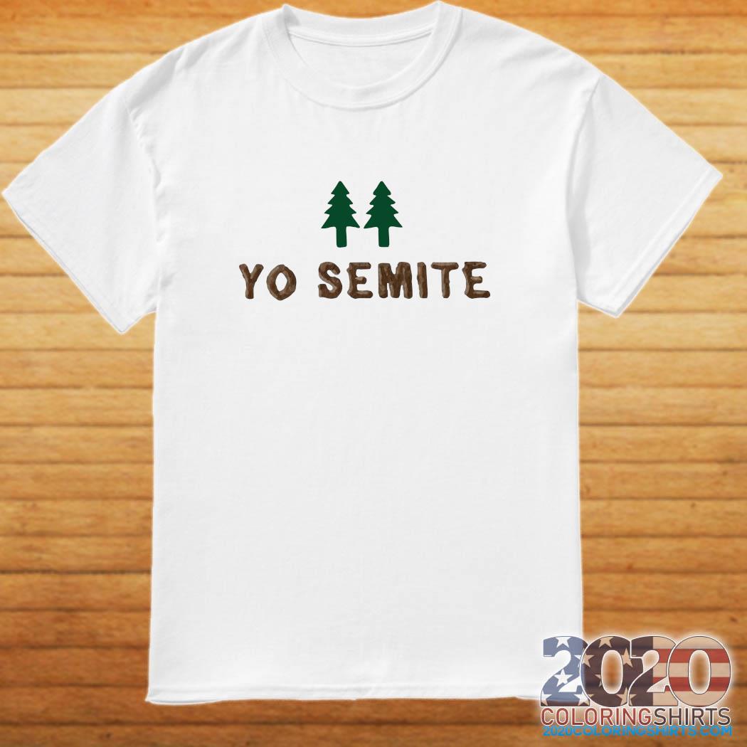 Official yo semite shirt