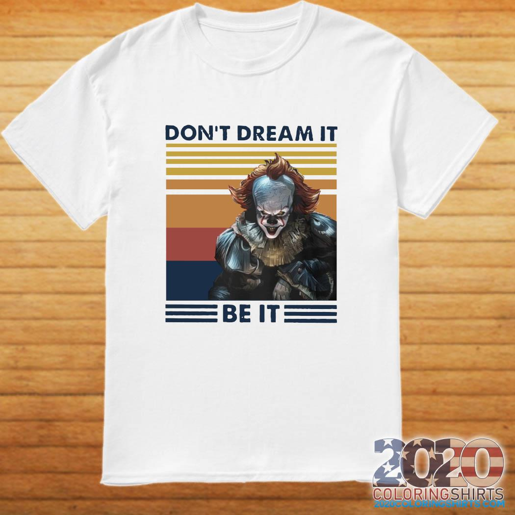 Pennywise Don't Dream It Be It Vintage Shirt