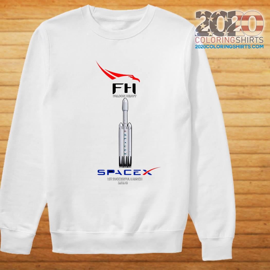 Fh Falcon Heavy Spacex 1st Successful Launch Shirt Sweater