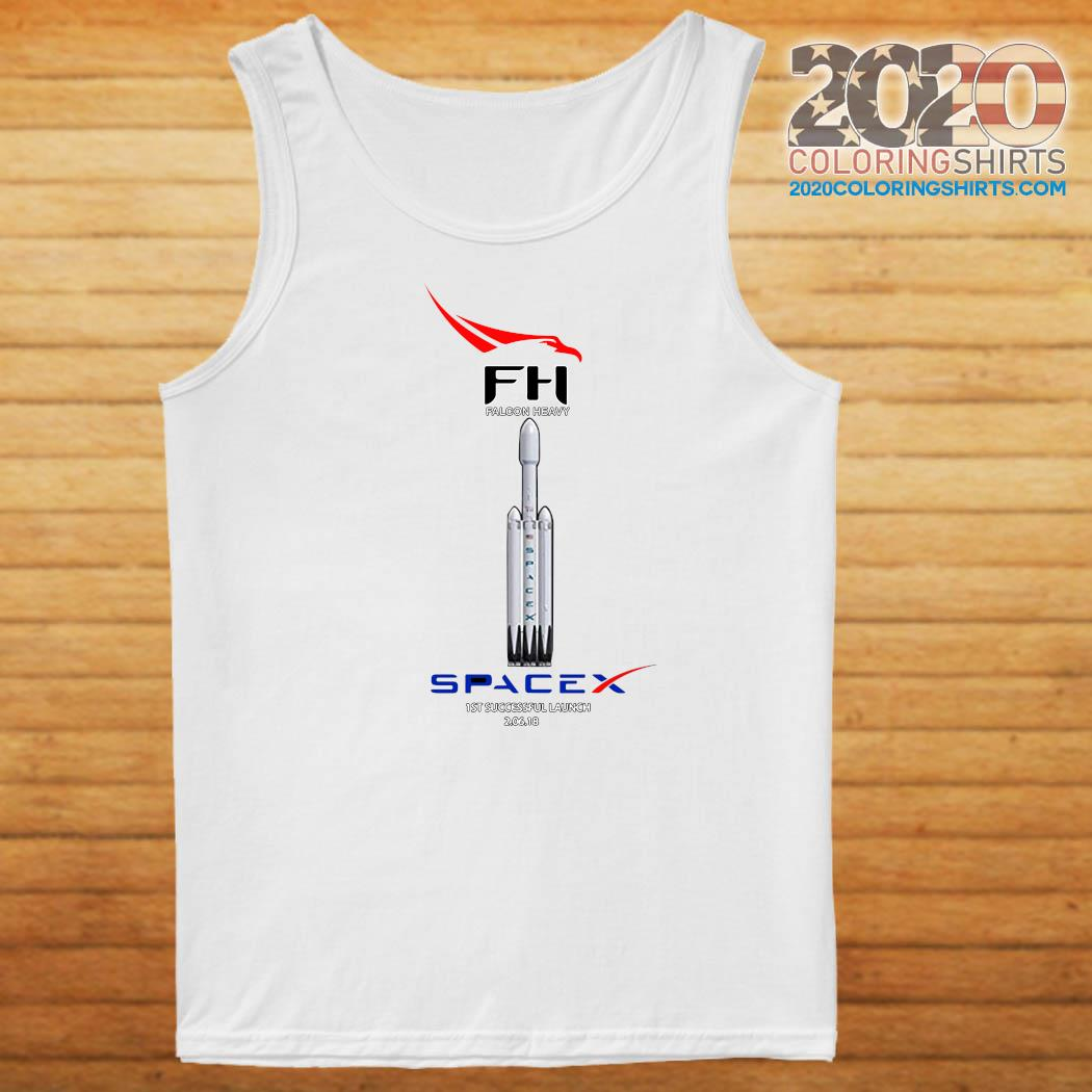 Fh Falcon Heavy Spacex 1st Successful Launch Shirt Tank top