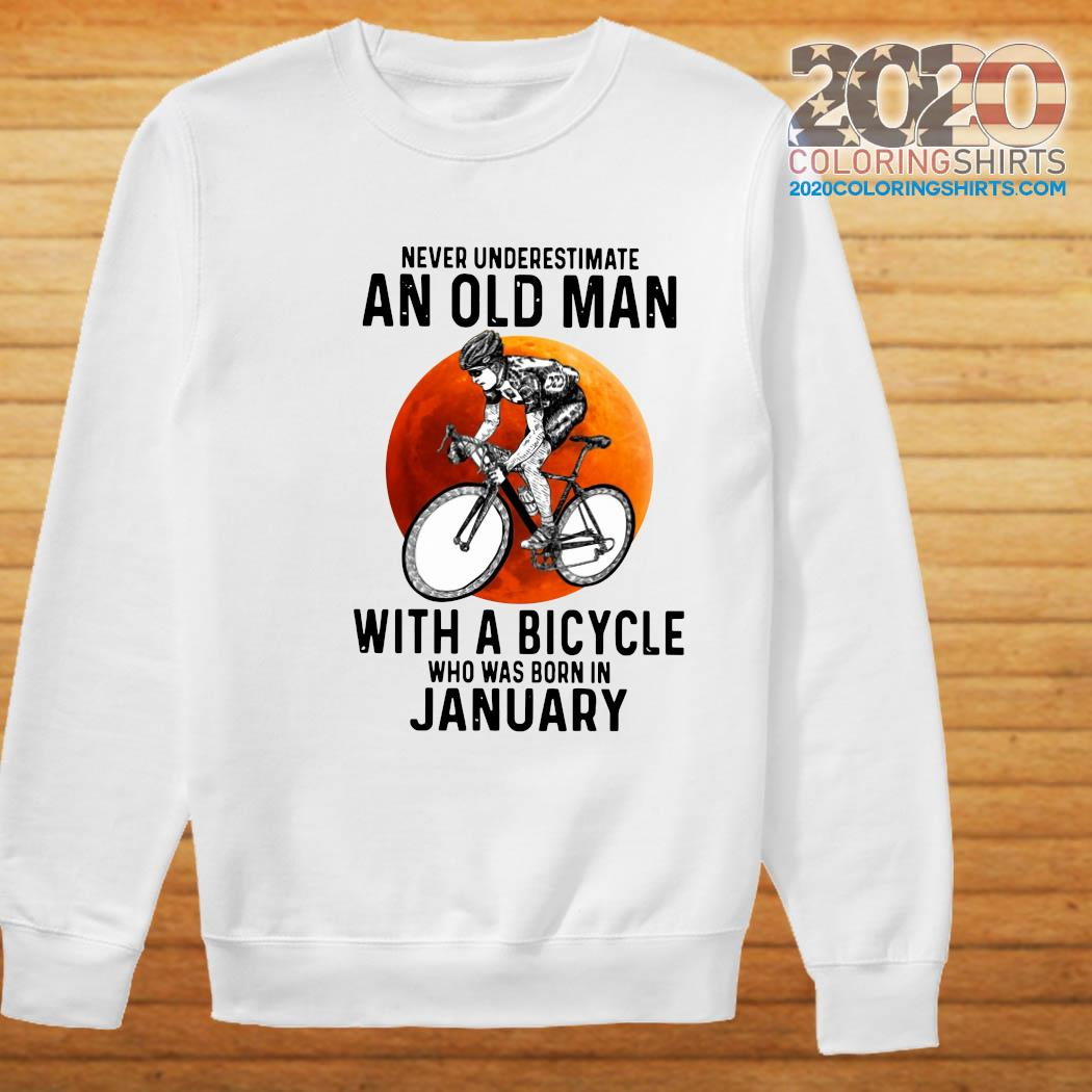 Never Underestimate An Old Man With A Bicycle Who Was Born In January Moon Shirt Sweater