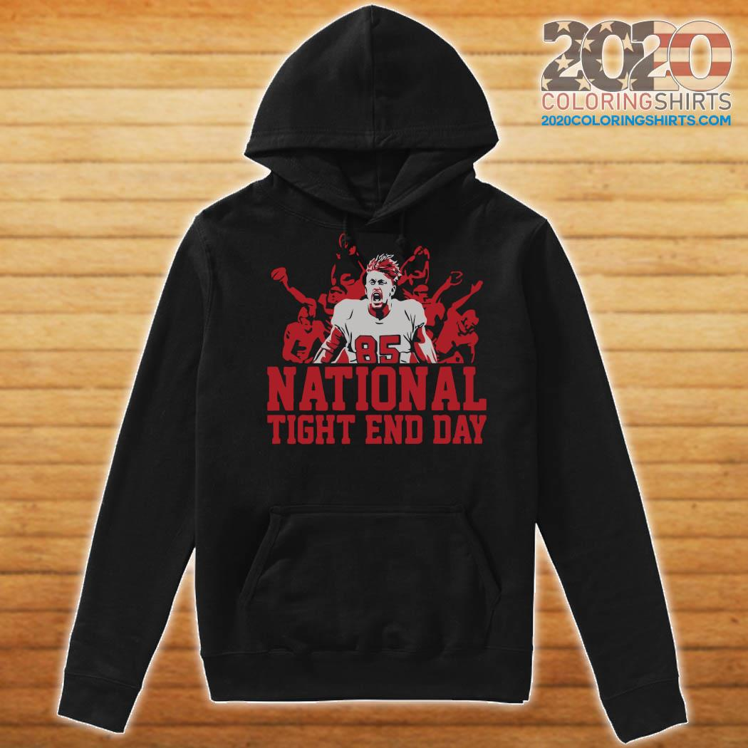 National Tight End Day 85 Shirt Hoodie