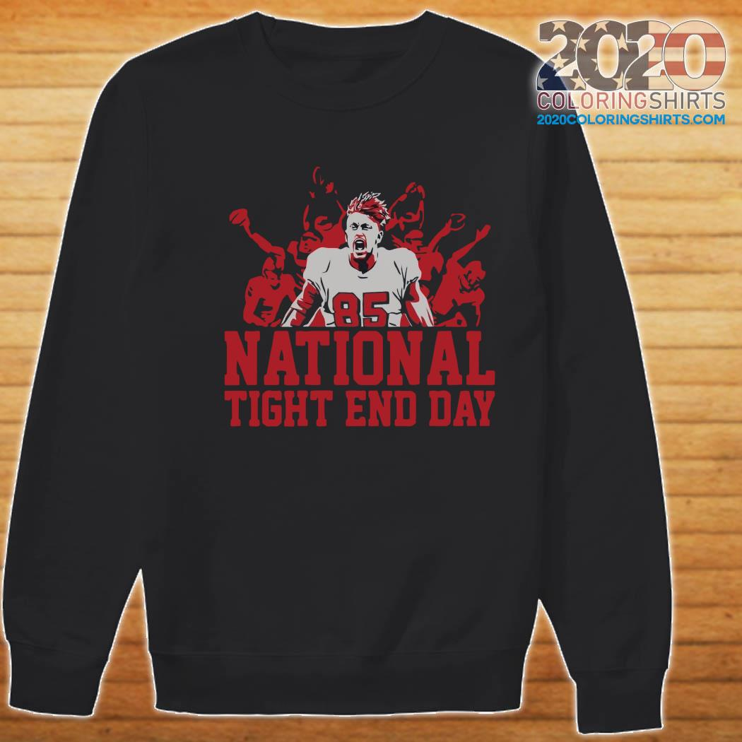 National Tight End Day 85 Shirt Sweater