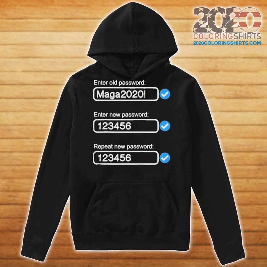 President trump's password maga2020 s Hoodie