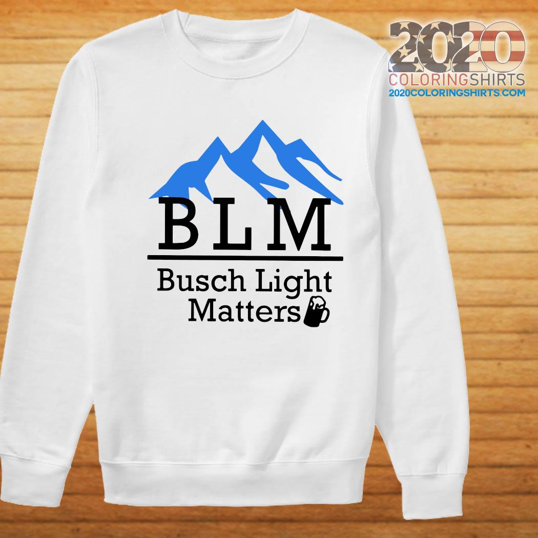 BLM Busch Light Matters Shirt