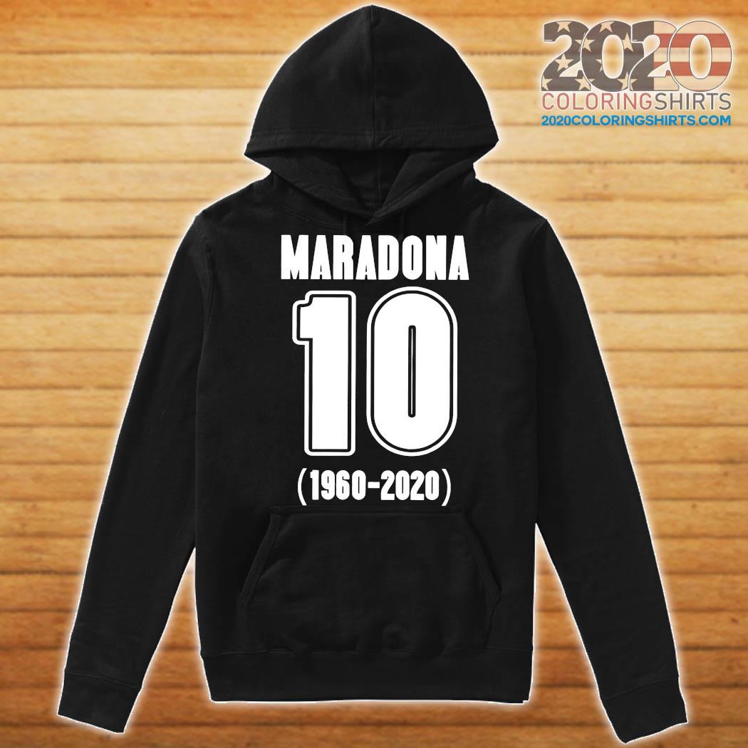 Diego Maradona 10 1960 2020 Rest In Piece Maradona Shirt Hoodie