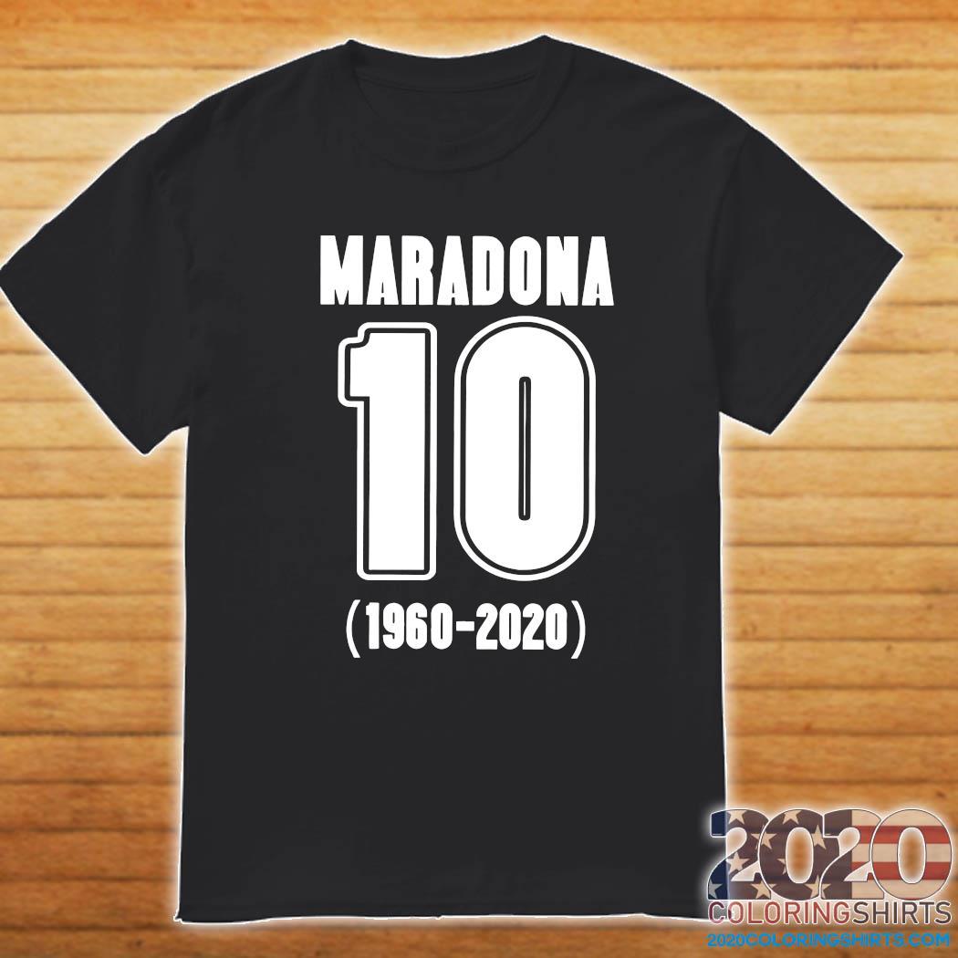 Diego Maradona 10 1960 2020 Rest In Piece Maradona Shirt