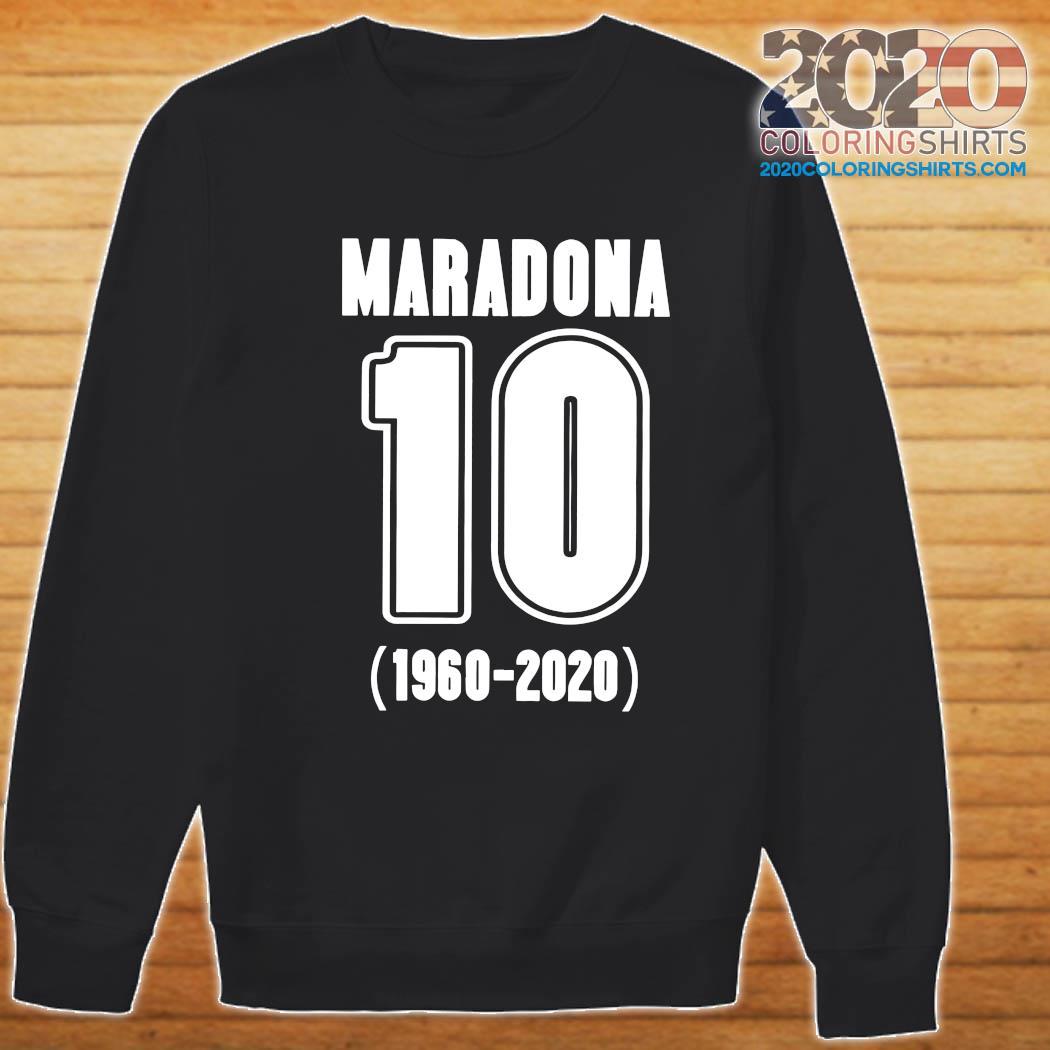 Diego Maradona 10 1960 2020 Rest In Piece Maradona Shirt Sweater