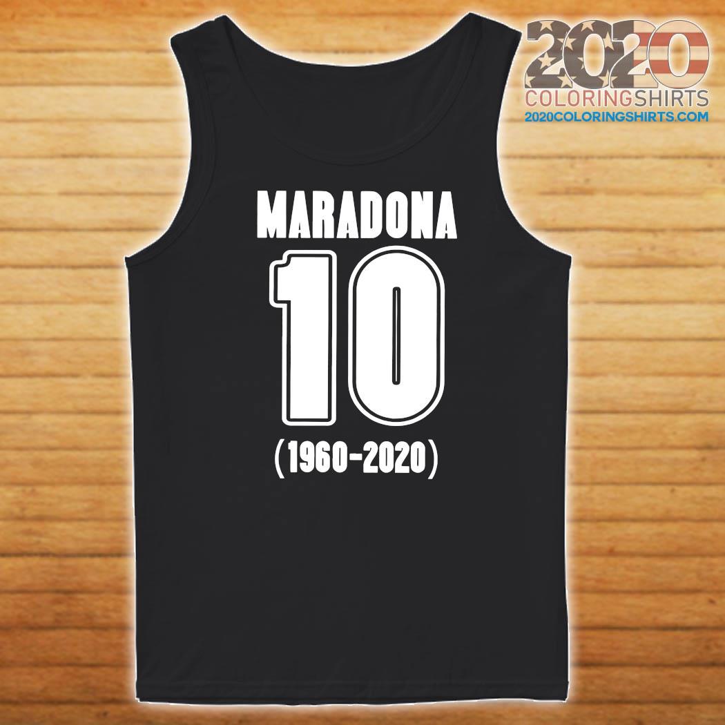 Diego Maradona 10 1960 2020 Rest In Piece Maradona Shirt Tank top