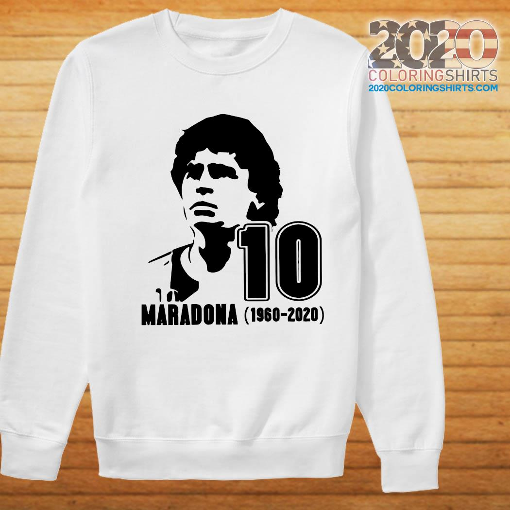 Diego Maradona 10 Rest In Peace Maradona 1960 2020 Shirt Sweater
