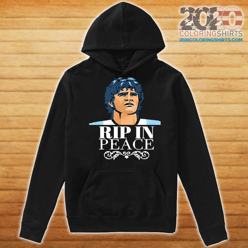 Diego Maradona RIP in peace Shirt Hoodie