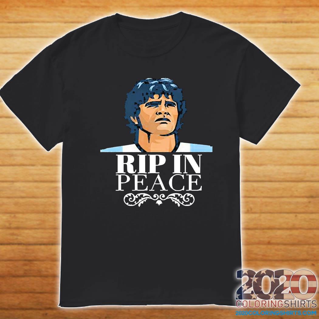 Diego Maradona RIP in peace Shirt