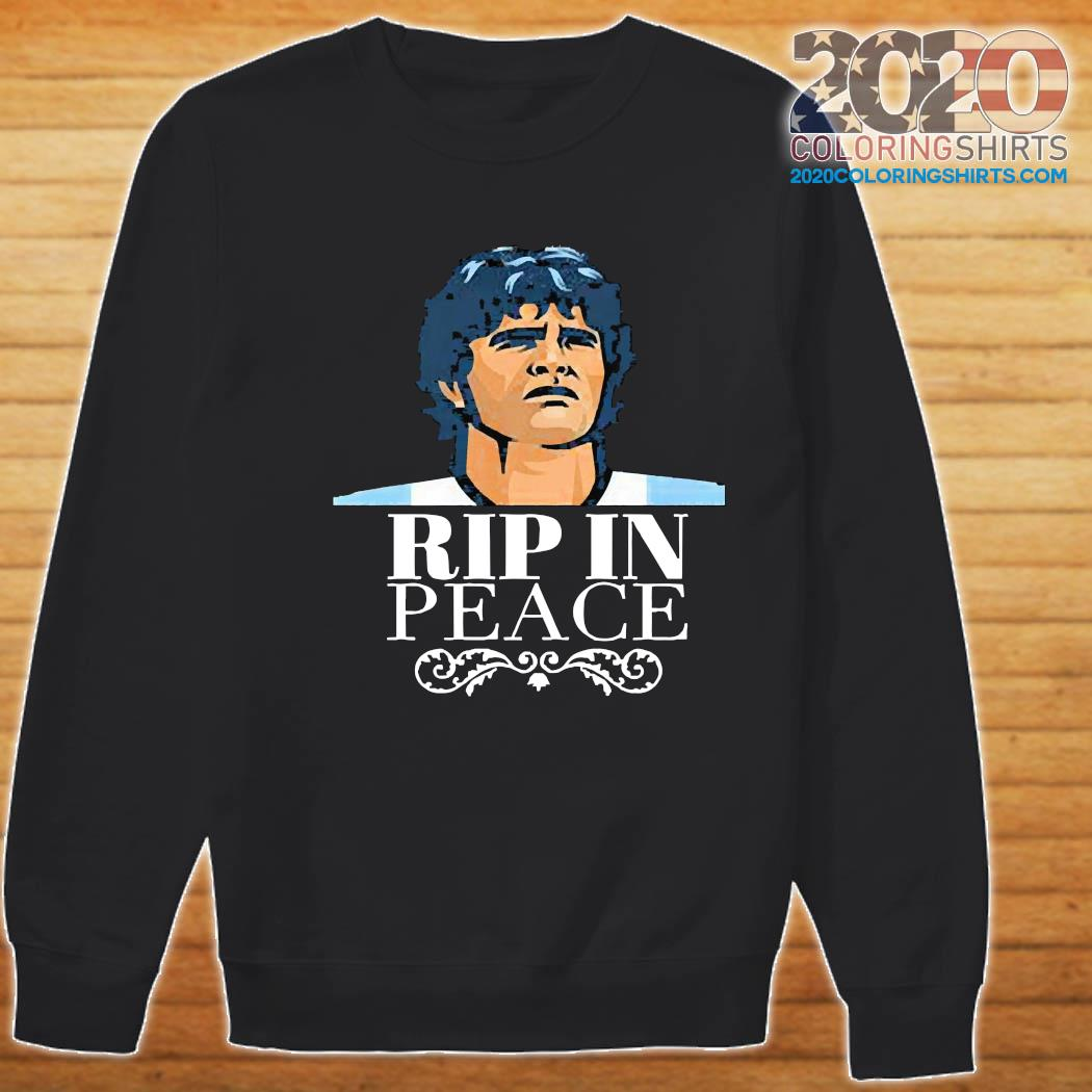 Diego Maradona RIP in peace Shirt Sweater