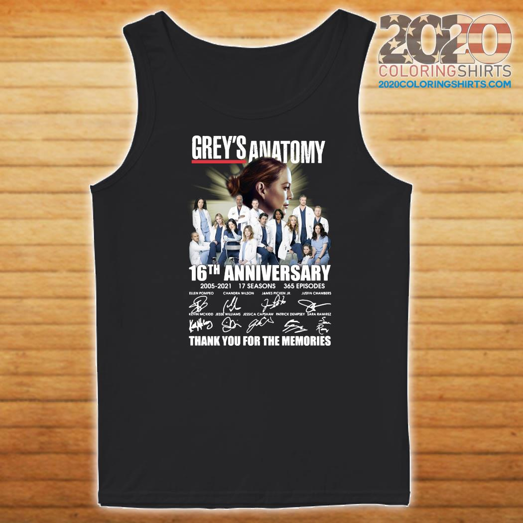Grey's Anatomy 16th Anniversary 2005 2021 17 Seasons 365 Episodes Thank You For The Memories Signatures Shirt Tank top