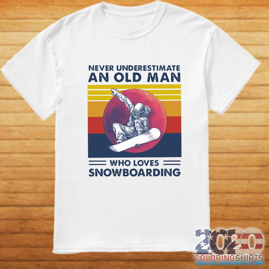 Never Underestimate An Old Man Who Loves Snowboarding Vintage Retro Shirt
