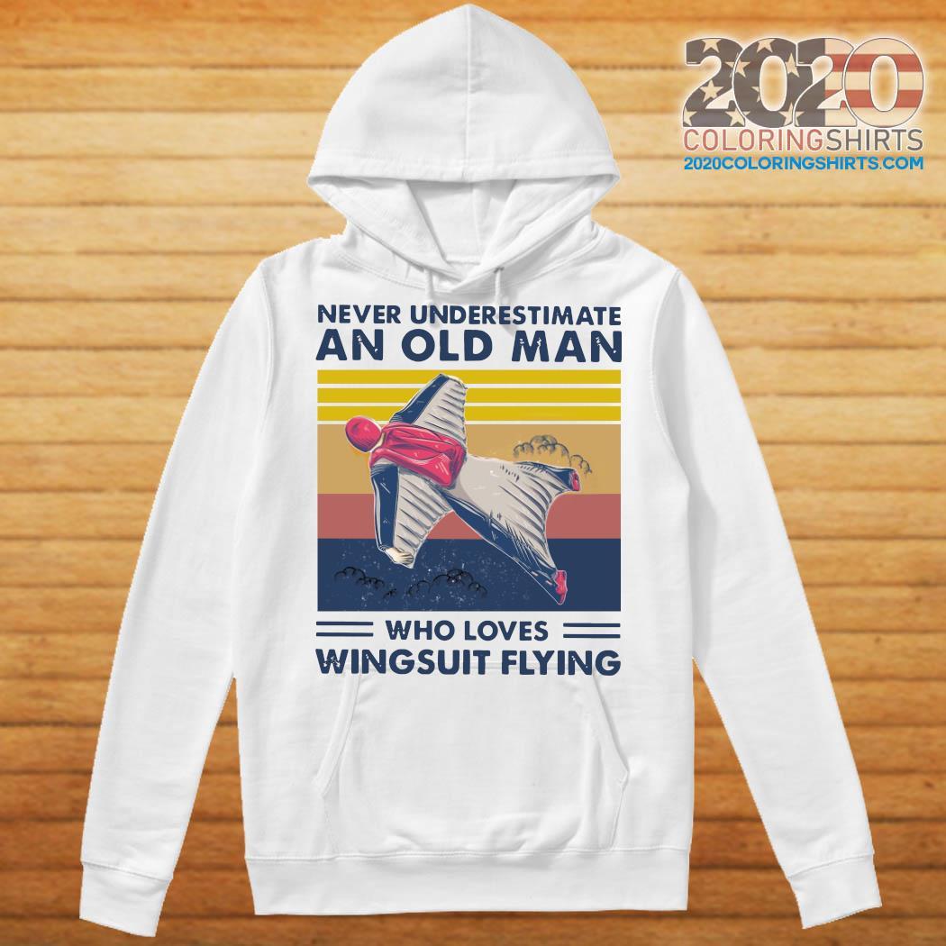 Never Underestimate An Old Man Who Loves Wingsuit Flying Vintage Retro Shirt Hoodie