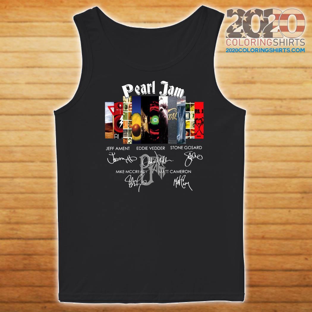 Pearl Jam Logo Jeff Ament Eddie Vedder Stone Gossard Signatures Shirt Tank top
