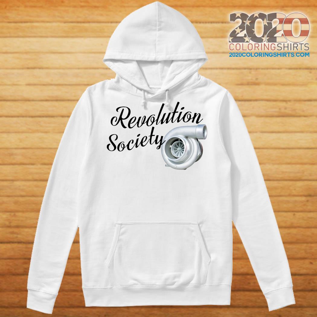 Revolution Society Shirt Hoodie