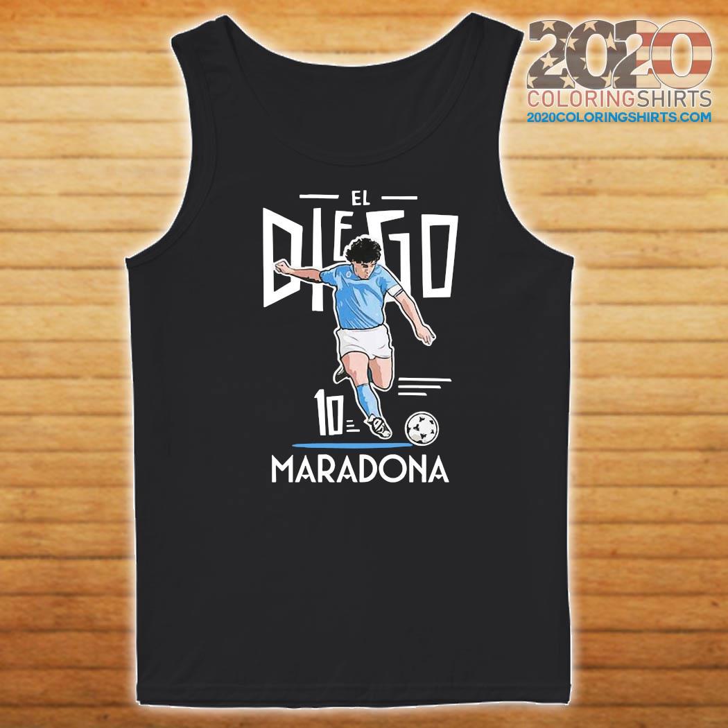 RIP Diego Maradona 10 We Why Miss Your Diego Maradona Shirt Tank top
