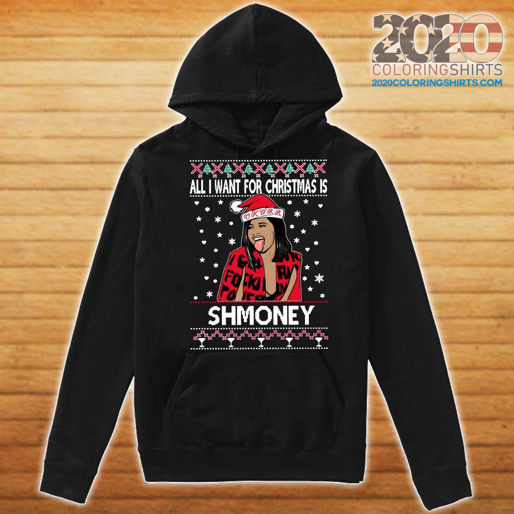 Cardi B All I Want For Christmas Is Shmoney Ugly Christmas Sweats Hoodie