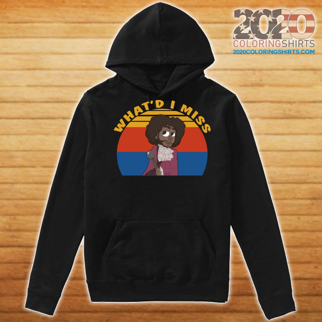 Daveed Diggs Thomas Jefferson What'd I Miss Vintage Shirt Hoodie
