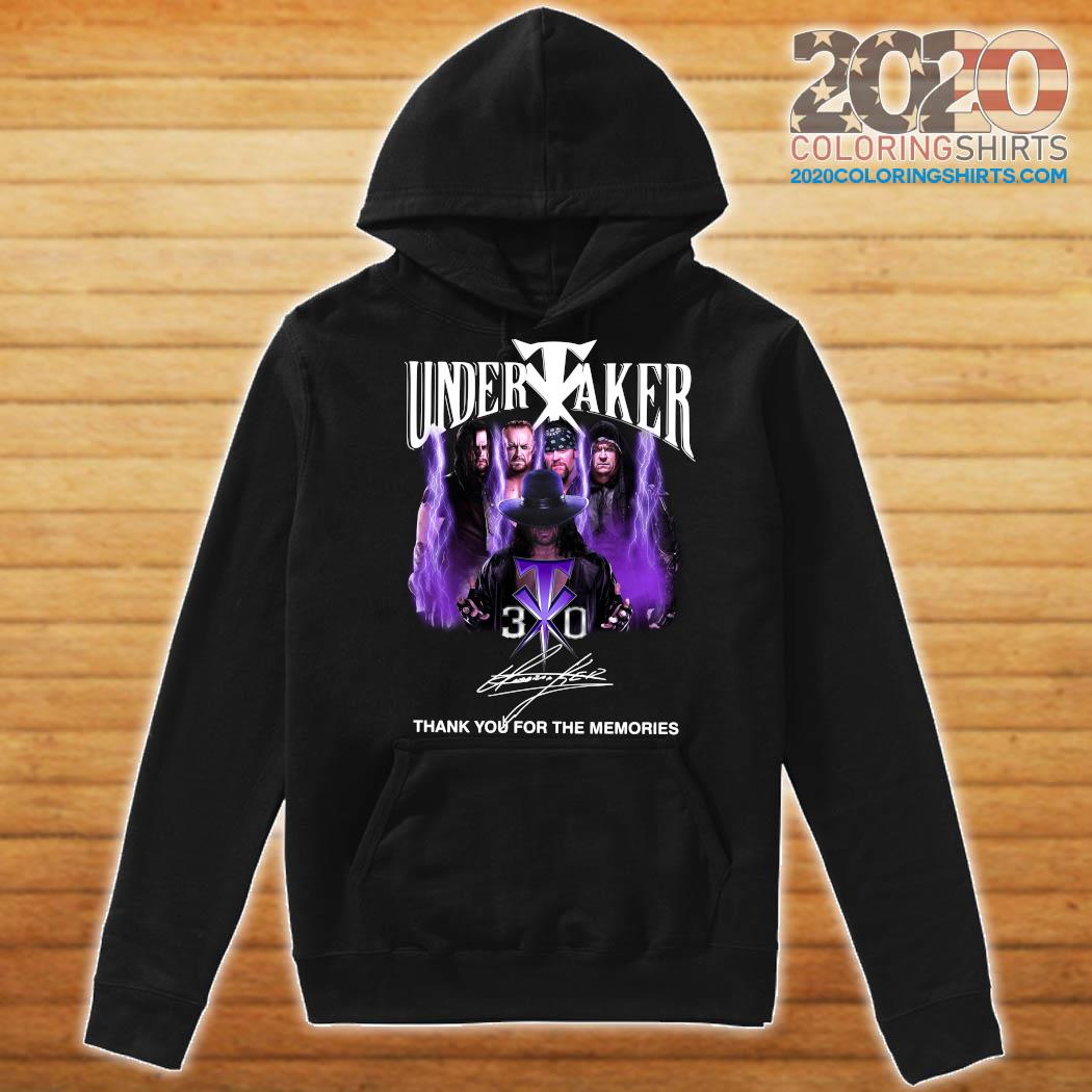 Funny Undertaker 30th Anniversary Thank You For The Memories Signatures T-Shirt Hoodie