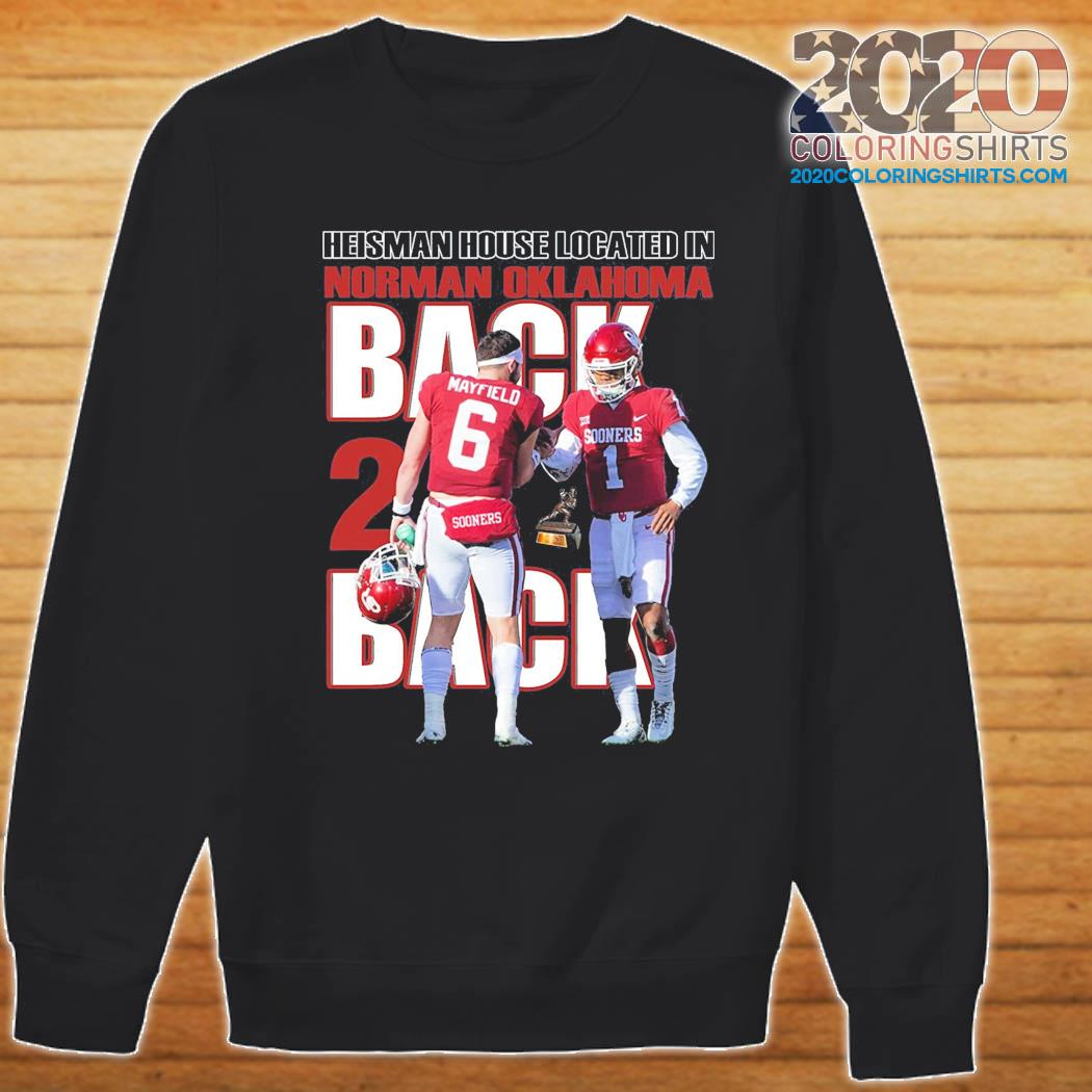 Back And Back Heisman House Located In Norman Oklahoma Mayfield Shirt Sweater