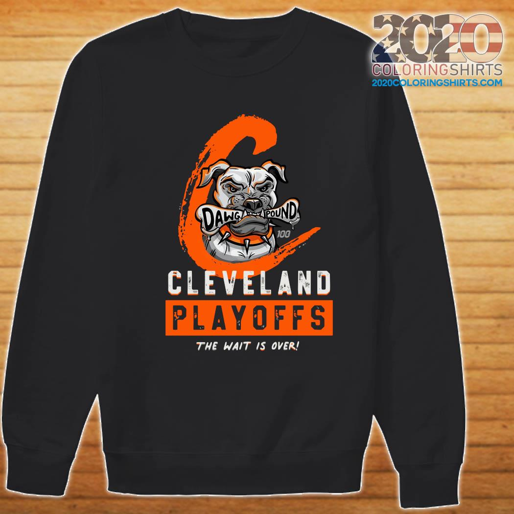 Dawg Pound Cleveland Browns Playoffs The Wait Is Over Shirt Sweater