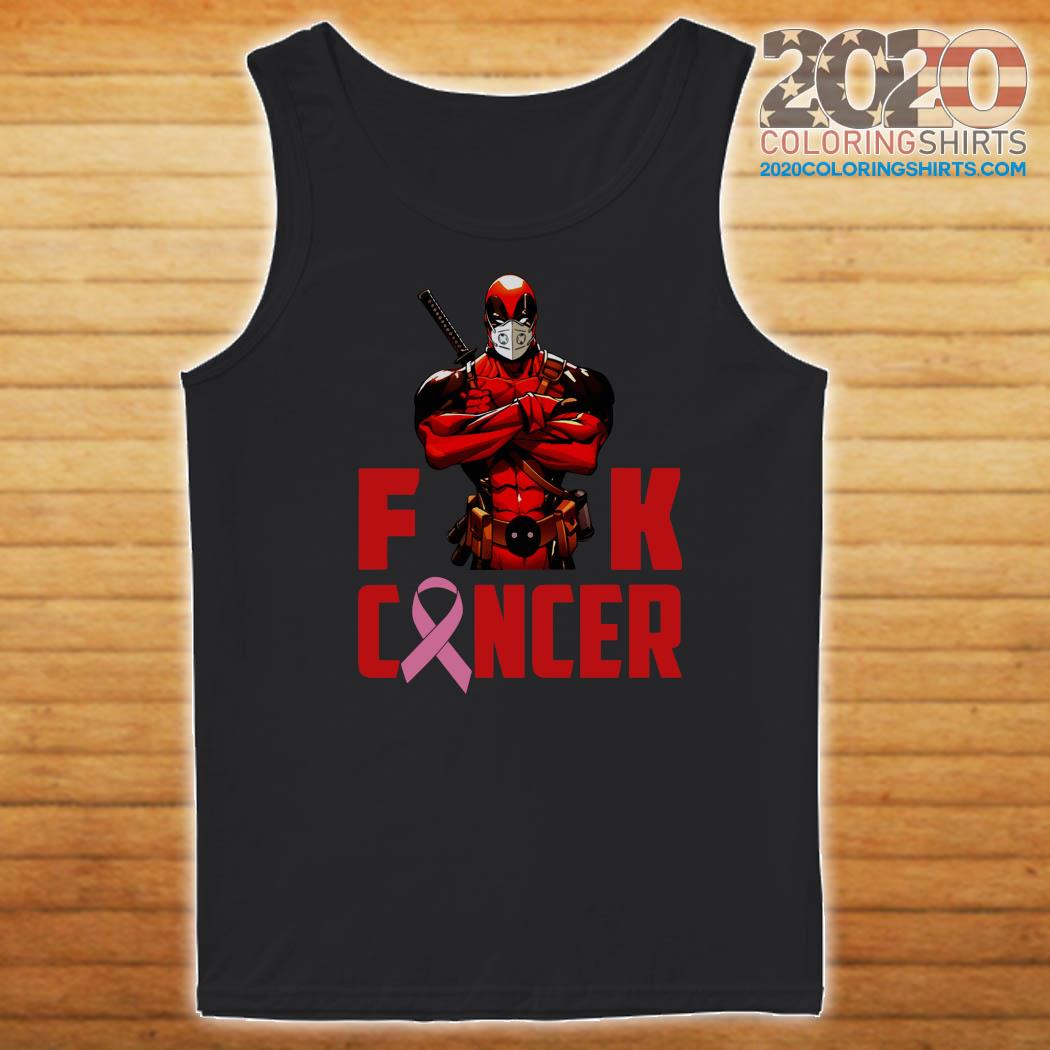 Deadpool Fuck Cancer Shirt Tank top