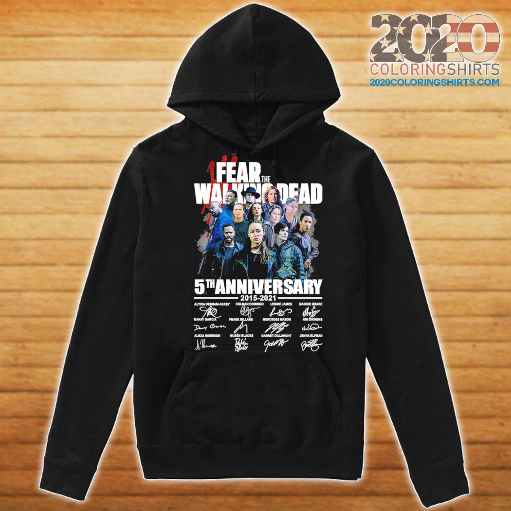 Fear The Walking Dead 5th Anniversary 2015 2021 Signatures Shirt Hoodie