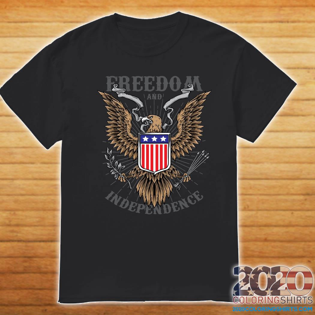 Freedom And Independence Eagle American Flag Shirt