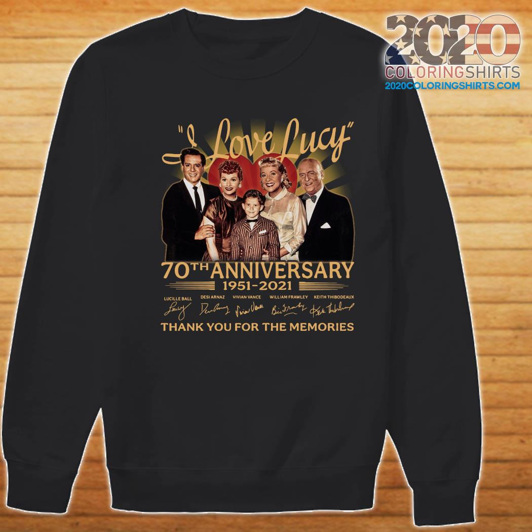 I Love Lucy 80th Anniversary 1951 2021 Thank You For The Memories Signatures Shirt Sweater