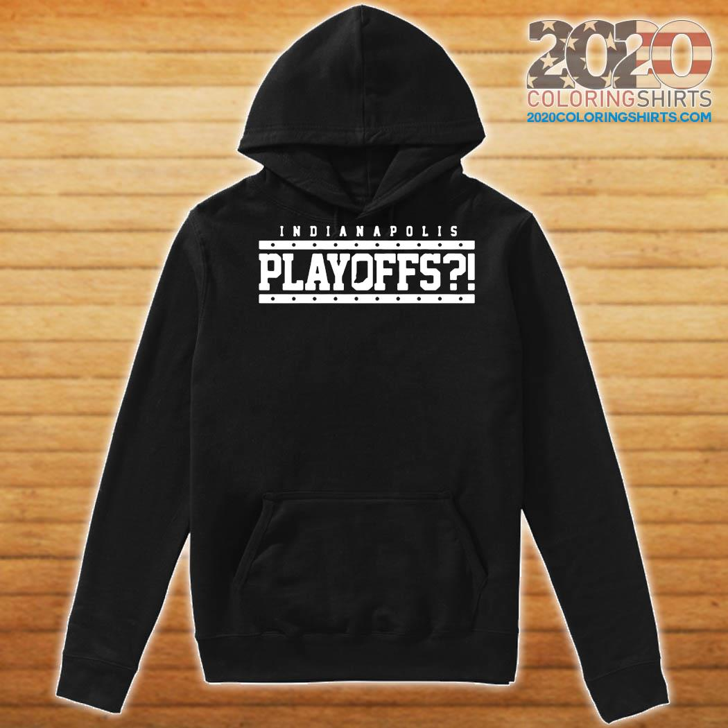 Indianapolis Colts Playoffs Shirt Hoodie