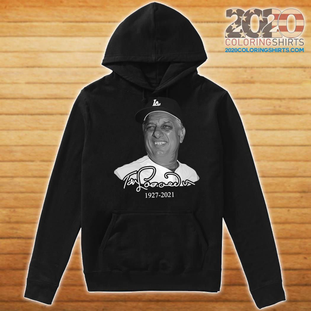 Los Angeles Dodgers Tommy Lasorda 1927 2021 Shirt Hoodie