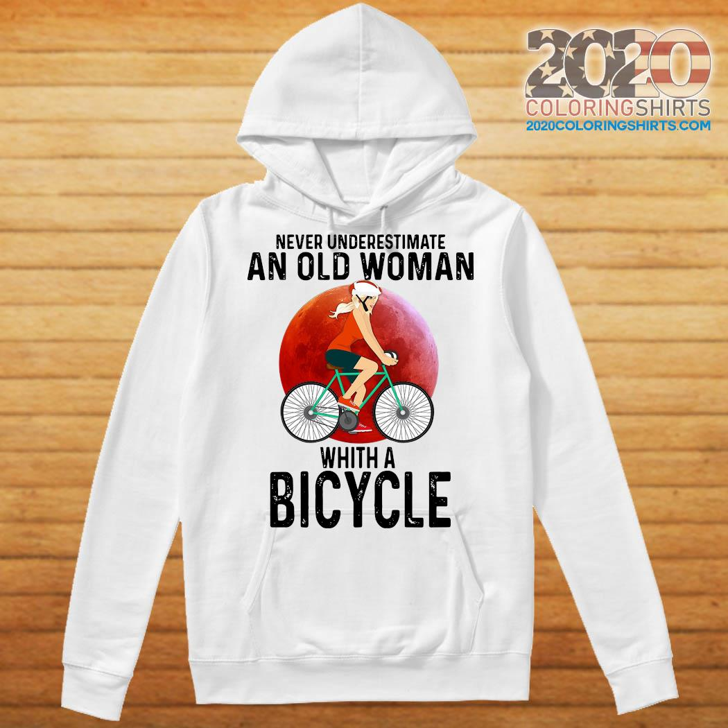 Never Underestimate An Old Woman With A Bicycle Shirt Hoodie