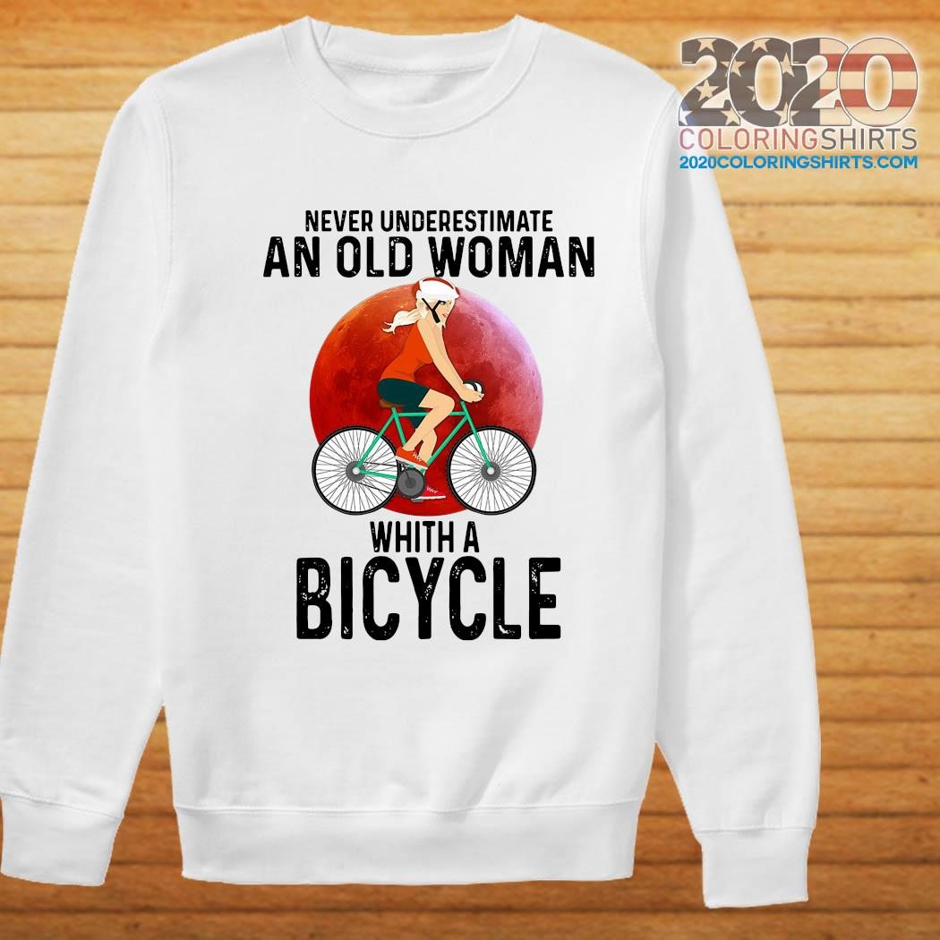 Never Underestimate An Old Woman With A Bicycle Shirt Sweater