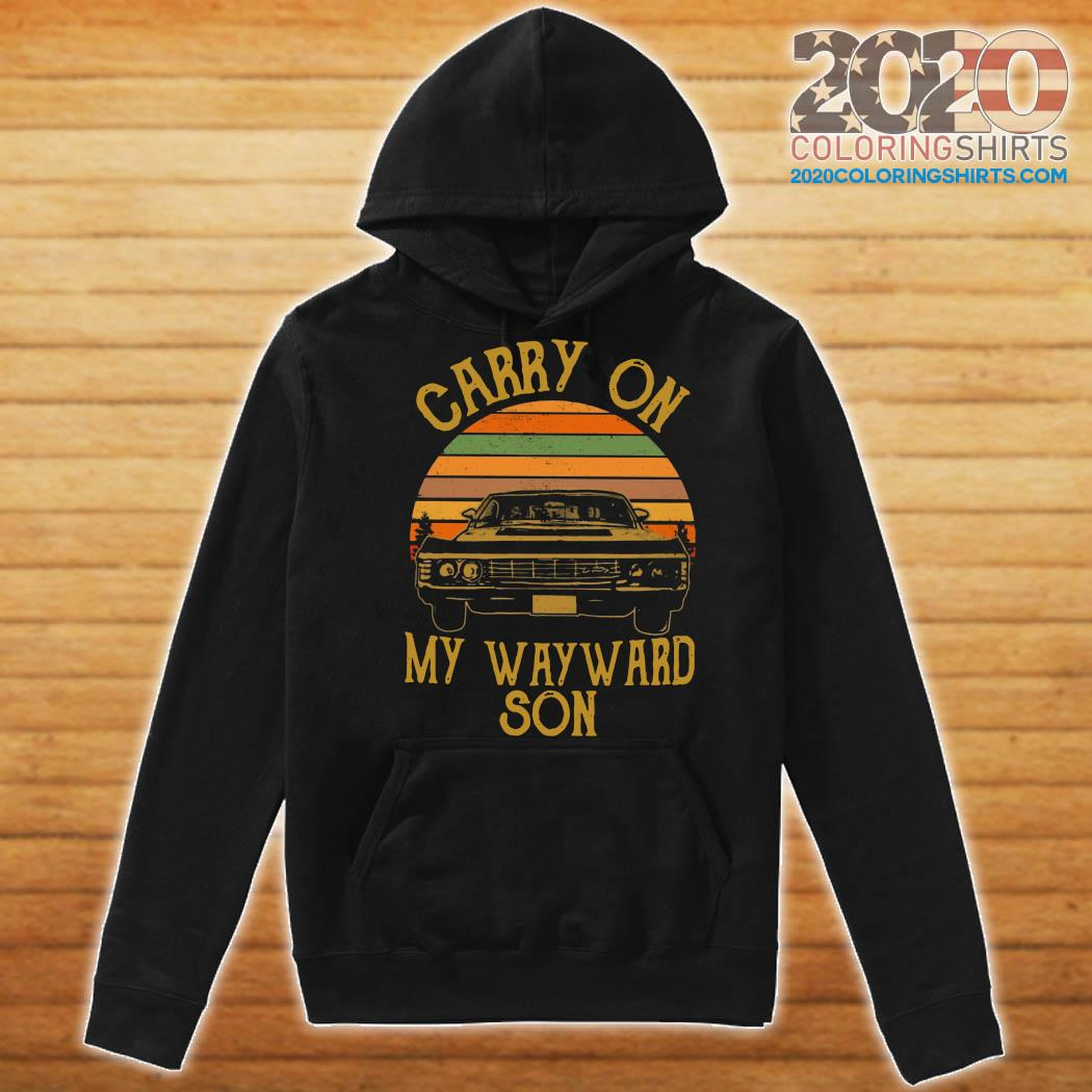 Official Carry On My Wayward Son 2021 Vintage Shirt Hoodie