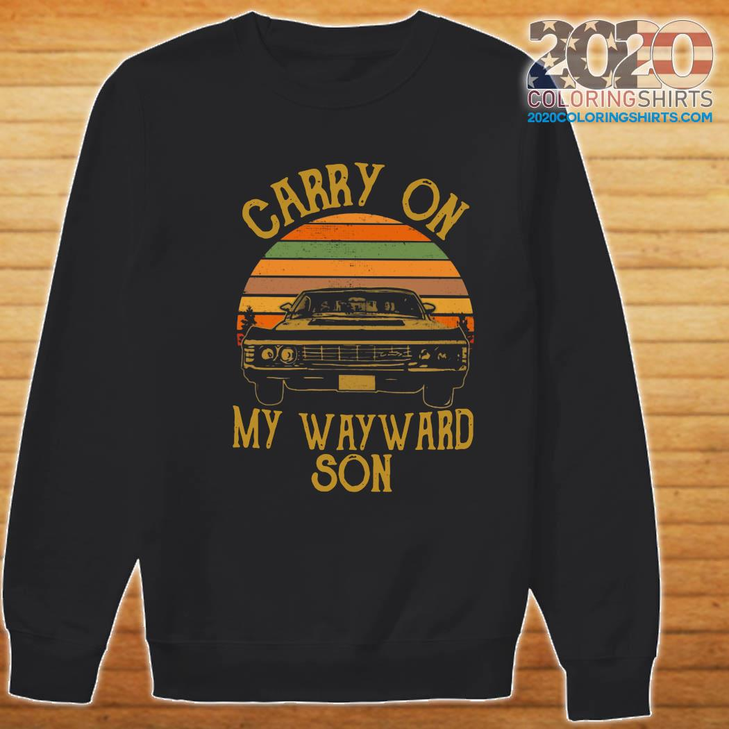 Official Carry On My Wayward Son 2021 Vintage Shirt Sweater