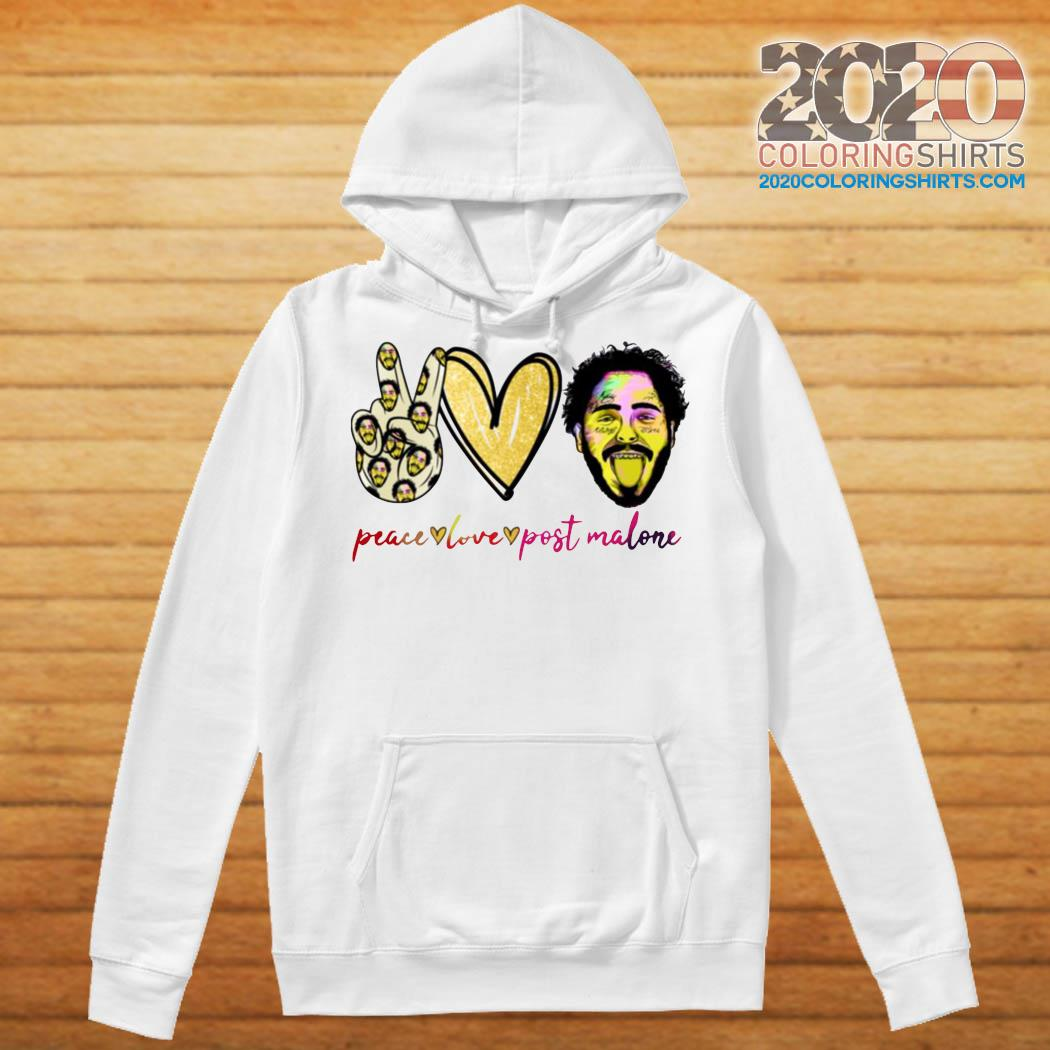 Peace Love And Post Malone Shirt Hoodie