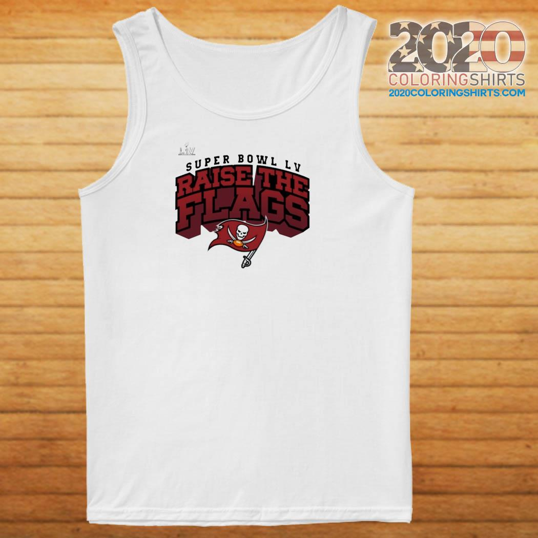 Tampa Bay Buccaneers Super Bowl LV Raise The Flags Classic T-Shirt Tank top