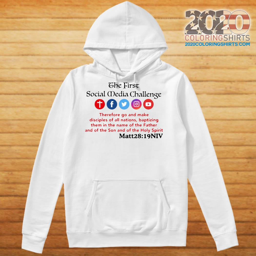 2021 The First Social Media Challenge Shirt Hoodie