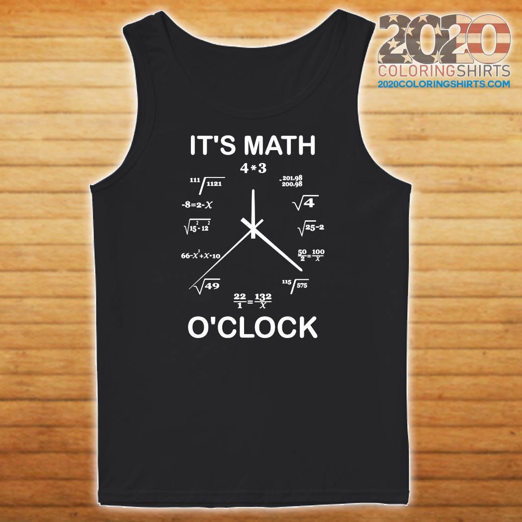 Official It's Math O'clock Shirt Tank top